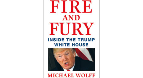 Maelstrom of Controversy–Fire and Fury: Inside the Trump White House