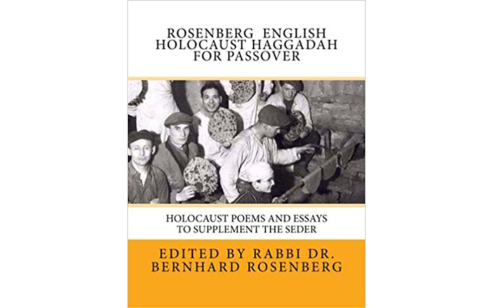"new jersey rabbi self publishes english holocaust haggadah for  rabbi dr bernhard rosenberg published ""rosenberg english holocaust haggadah for passover holocaust poems and essays to supplement the seder"