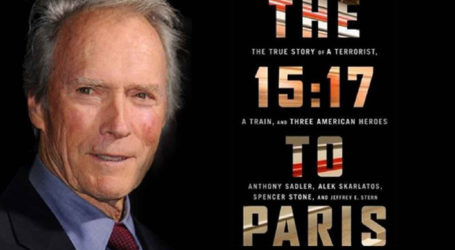 """Clint Eastwood's """"The 15:17 to Paris"""" Pays Tribute to Authentic American Heroes"""