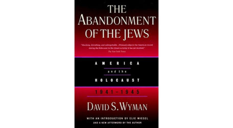 "Prof. David S Wyman, Author of ""The Abandonment of the Jews"", Passes Away at 89"