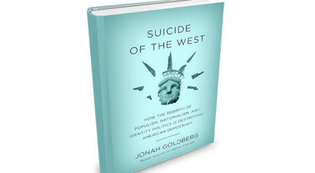 Is the West Committing Suicide? Jonah Goldberg's New Book Takes a Deeper Look
