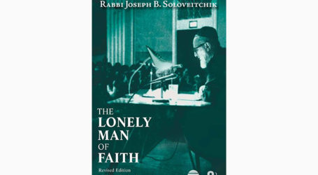 "Rabbi Joseph B. Soloveitchik's ""The Lonely Man of Faith"" in Revised Edition"