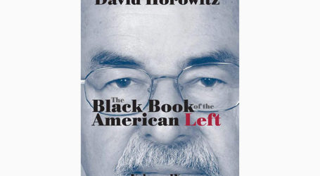 David Horowitz Delivers the Final Volume of his Magisterial Series