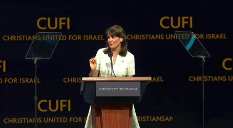 Haley Delivers Powerful Speech at CUFI Summit; Shows Unprecedented Support for Israel