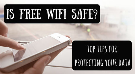 How to Stay Safe When Using Public Wi-Fi on Your Travels