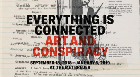 First Major Museum Exhibition Dedicated to Art About Conspiracy Opens Sept. 18 at The Met Breuer