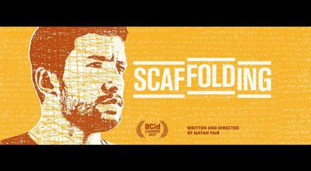 "Israeli Film Festival Favorite ""Scaffolding"" to be Released in NY & LA"