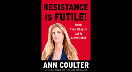 Latest Book by Conservative Commentator Ann Coulter Hits the Trump-Hating Left