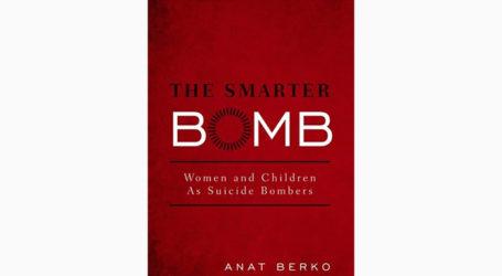 """Smarter Bombs"": Understanding The World of Women Palestinian Bombers"
