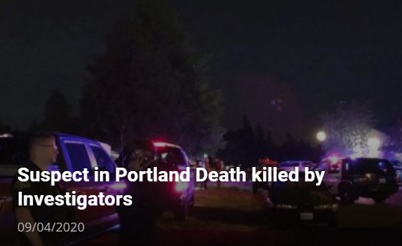 Suspect in fatal Portland shooting killed during police arrest, United States media reports